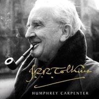 J. R. R. Tolkien - Humphrey Carpenter - audiobook