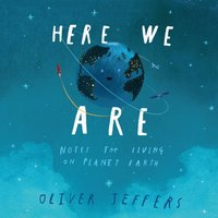 Here We Are - Oliver Jeffers - audiobook