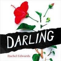 Darling - Rachel Edwards - audiobook