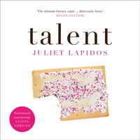 Talent - Juliet Lapidos - audiobook