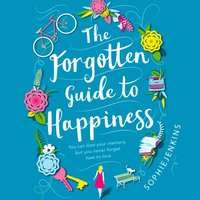 Forgotten Guide to Happiness - Sophie Jenkins - audiobook