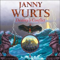 Destiny's Conflict - Janny Wurts - audiobook