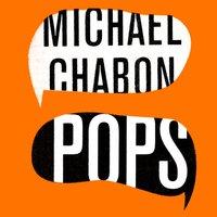 Pops - Michael Chabon - audiobook