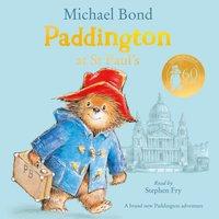 Paddington at St Paul's - Michael Bond - audiobook