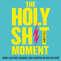 Holy Shit Moment - James Fell - audiobook