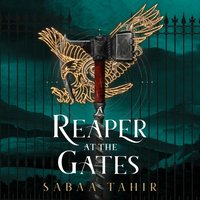 Reaper at the Gates (Ember Quartet, Book 3) - Sabaa Tahir - audiobook