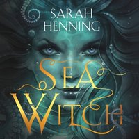 Sea Witch - Sarah Henning - audiobook