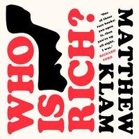 Who Is Rich? - Matthew Klam - audiobook