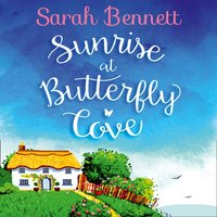 Sunrise at Butterfly Cove - Sarah Bennett - audiobook