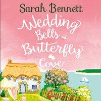 Wedding Bells at Butterfly Cove - Sarah Bennett - audiobook