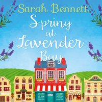 Spring at Lavender Bay - Sarah Bennett - audiobook