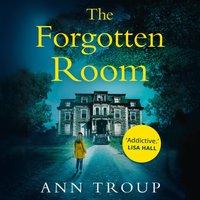 Forgotten Room - Ann Troup - audiobook