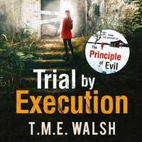 Trial by Execution (DCI Claire Winters crime series, Book 3) - T.M.E. Walsh - audiobook