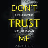 Don't Trust Me - Joss Stirling - audiobook