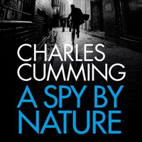 Spy by Nature - Charles Cumming - audiobook