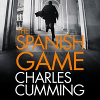 Spanish Game - Charles Cumming - audiobook