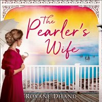 Pearler's Wife - Roxane Dhand - audiobook