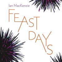 Feast Days - Ian MacKenzie - audiobook
