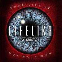 LIFEL1K3 (LIFELIKE) (Lifelike, Book 1) - Jay Kristoff - audiobook