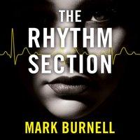Rhythm Section - Mark Burnell - audiobook