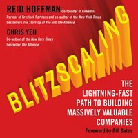 Blitzscaling: The Lightning-Fast Path to Building Massively Valuable Companies - Reid Hoffman - audiobook