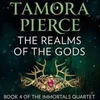 Realms of the Gods (The Immortals, Book 4) - Tamora Pierce - audiobook