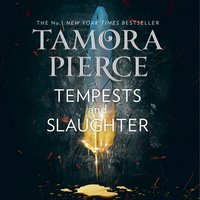 Tempests and Slaughter (The Numair Chronicles, Book 1) - Tamora Pierce - audiobook
