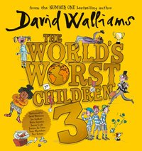 World's Worst Children 3 - David Walliams - audiobook