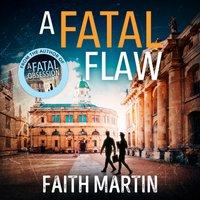 Fatal Flaw - Faith Martin - audiobook