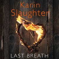 Last Breath - Karin Slaughter - audiobook