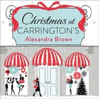 Christmas at Carrington's - Alexandra Brown - audiobook