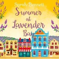 Summer at Lavender Bay (Lavender Bay, Book 2) - Sarah Bennett - audiobook