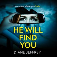 He Will Find You - Diane Jeffrey - audiobook