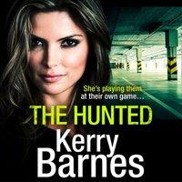 Hunted - Kerry Barnes - audiobook