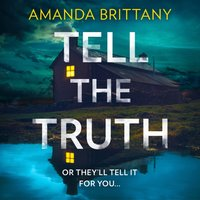 Tell the Truth - Amanda Brittany - audiobook