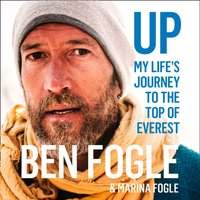 Up: My Lifeas Journey to the Top of Everest - Ben Fogle - audiobook
