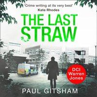 Last Straw - Paul Gitsham - audiobook