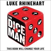 Dice Man - Luke Rhinehart - audiobook