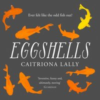 Eggshells - Caitriona Lally - audiobook