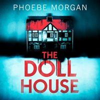 Doll House - Phoebe Morgan - audiobook