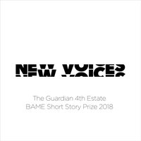 New Voices: The Guardian 4th Estate BAME Short Story Prize 2018 - Yiming Ma - audiobook