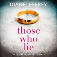 Those Who Lie - Diane Jeffrey - audiobook