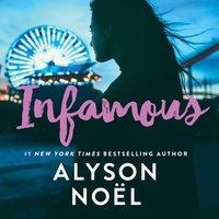 Infamous - Alyson Noel - audiobook