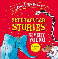 Spectacular Stories for the Very Young - David Walliams - audiobook