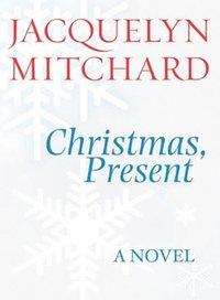 Christmas, Present - Jacquelyn Mitchard - audiobook