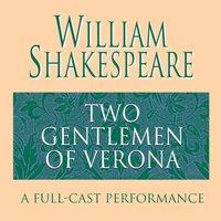 Two Gentlemen of Verona - William Shakespeare - audiobook