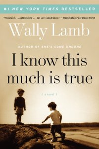 I Know This Much Is True - Wally Lamb - audiobook