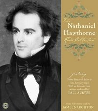 Nathaniel Hawthorne Audio Collection