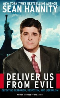 Deliver Us From Evil - Sean Hannity - audiobook