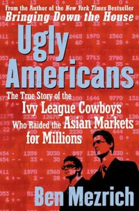 Ugly Americans - Ben Mezrich - audiobook